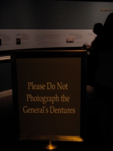 Do not photograph the general's dentures